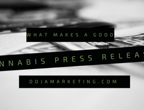 What makes a Good Cannabis Press Release?